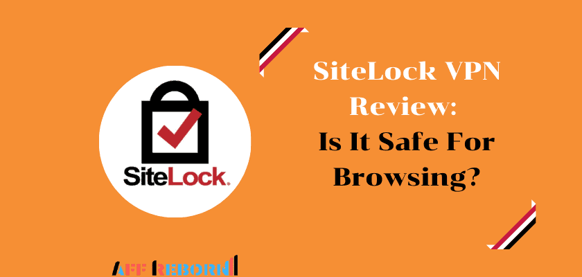 sitelock-vpn-review-is-it-safe-for-browsing-and-worth-the-price