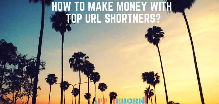 how to make money with top url shorteners